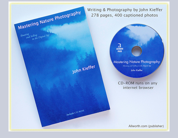 """Besides photography, there's lot of info on how to travel safely in the wilds. <br /> """"Mastering Nature Photography,"""" writing and photos by John Kieffer."""