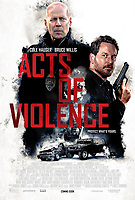 Acts of Violence (2018) <br /> POSTER ART<br /> *Filmstill - Editorial Use Only*<br /> CAP/KFS<br /> Image supplied by Capital Pictures