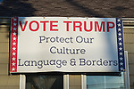 """Political banner """"VOTE TRUMP Protect Our Culture Language & Borders"""" supporting the Republican presidential candidate is near roof of Eileen Fuscaldo, who had a variety of pro-Trump anti-Clinton displays."""