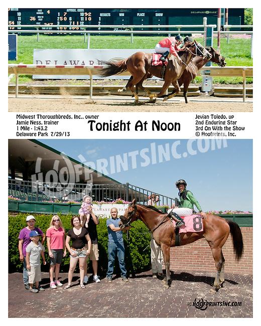 Tonight at Noon winning at Delaware Park on 7/29/13