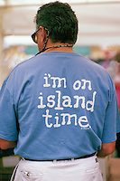 Man wearing T-shirt with Printed Message on Back, Gulf Islands, BC, British Columbia, Canada - Island Time, Carefree and Stress Free