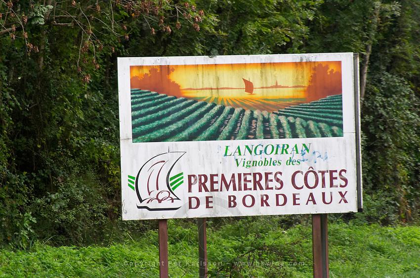 Sign Langoiran Premieres Cotes de Bordeaux. Entre deux Mers. Bordeaux, France