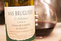 Mas Bruguiere L'Arbouse. Domaine Mas Bruguiere. Pic St Loup. Languedoc. France. Europe. Bottle.