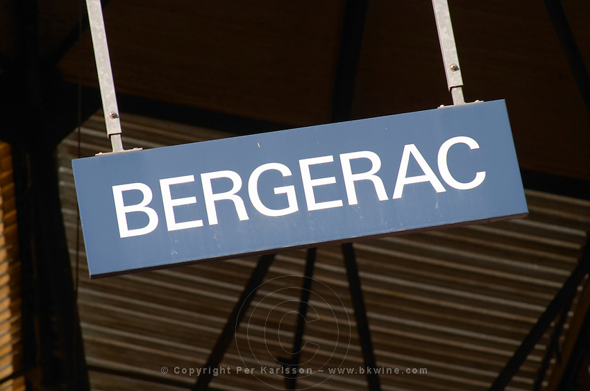 The Bergerac train station. Detail of the sign on the platform. Bergerac Dordogne France