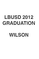 LBUSD 2012 GRADS WILSON