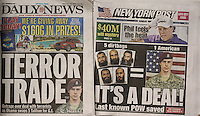 The New York Daily News and the New York Post feature coverage of the release of Army Sgt. Bowe Bergdahl from the Taliban. Sgt. Bergdahl was in captivity for almost five years and was freed in a prisoner exchange with five high-risk Guantanamo Bay detainees.   (© Richard B. Levine)