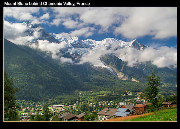 The birthplace of mountianeering, it's still the place to climb and ski extreme.<br /> Mt Blanc, Chamonix, France.