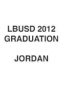 LBUSD 2012 GRADS JORDAN