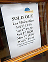 The sold out sign at the Hippodrome, Bo'ness for the performances of Les Miserables.