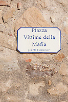 Historic village of Gangi, claimed to be Mafia free - sign in the local piazza, Sicily