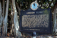 Historic marker at the Thomas A. Edison winter home, Fort Myers, Florida. Fort Myers, Florida.