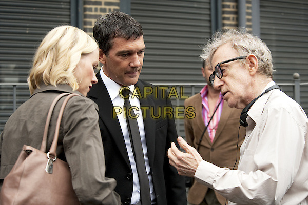 Naomi Watts, Antonio Banderas, Woody Allen on the set of  You Will Meet a Tall Dark Stranger (2010) <br /> in Woody Allen: A Documentary (2012) <br /> *Filmstill - Editorial Use Only*<br /> CAP/NFS<br /> Image supplied by Capital Pictures