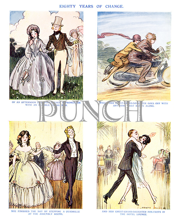 Eighty Years of Change. Of an afternoon she would take a promenade with an eligible young man, while her great-grand-daughter goes off with anything that blows along. She finished the day by stepping a quadrille at the Assembly Rooms, and her great-grand-daughter fox-trots in the hotel lounge.