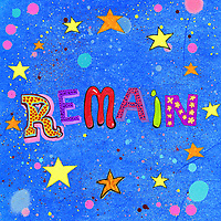 Single word 'Remain' surrounded by brightly coloured European Union stars