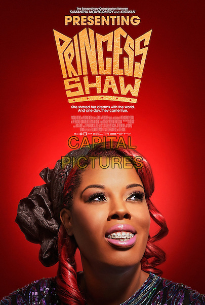 Presenting Princess Shaw (2015) <br /> Theatrical one-sheet poster art<br /> *Filmstill - Editorial Use Only*<br /> CAP/KFS<br /> Image supplied by Capital Pictures