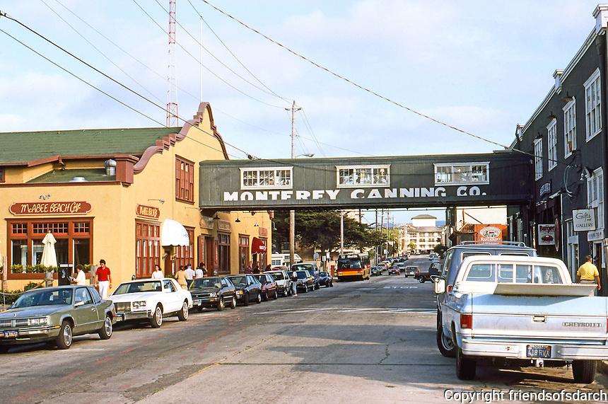 Monterey CA: Cannnery Row, street view.  Photo '85.
