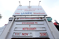 The sign announcing the match during Stevenage vs Notts County, Sky Bet EFL League 2 Football at the Lamex Stadium on 11th November 2017