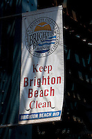 """A Brighton Beach banner is pictured in the New York City borough of Brooklyn, NY, Monday August 1, 2011. Nicknamed """"Little Odessa""""  due to many of its residents having come from Odessa, a city of Ukraine, Brighton Beach is an oceanside neighborhood in the New York City borough of Brooklyn"""