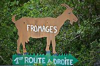 Europe/Europe/France/Midi-Pyrénées/46/Lot/Saint-Sulpice: Ferme du Mas de Thomas Panneau signalant la vente de Fromage de Chêvre à la ferme
