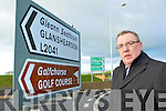 Cllr: Bobby O'Connell who is asking the NRA to put a sign to show Castleisland Town Centre at the new roundabout on Limerick Road before cars enter the new dual carriageway
