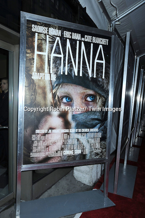 """The Poster at The New York Special Screening of """"Hanna"""" starring Saoirse Ronan and Eric Bana on April 6, 2011 at The Regal Union square Stadium 14 in New York City."""