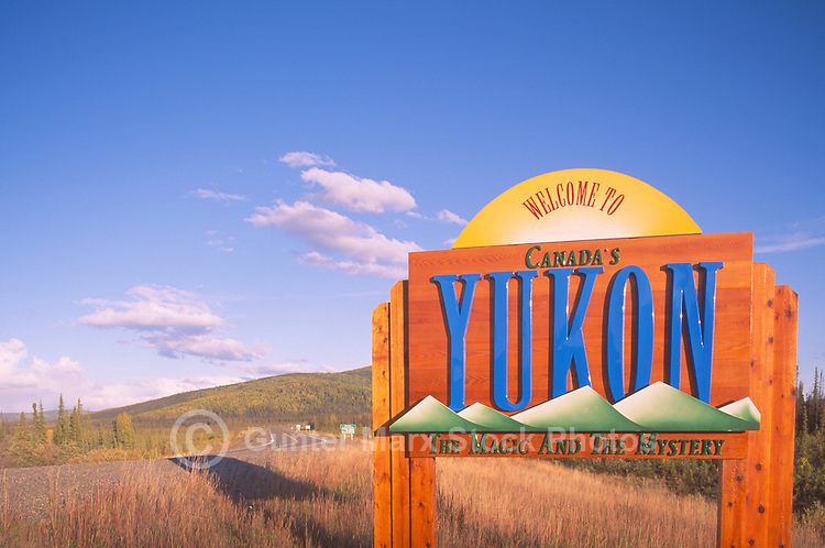 Welcome Sign to Yukon Territory, along Alaska Highway, YT, Canada - Klondike Region