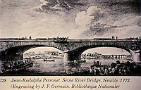 Seine River Bridge, Neuilly, 1772. Jean-Rodolphe Perronet. Historical engraving by J. F. Germain. Bibliotheque Nationale.
