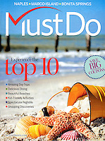 'Must Do' travel magazine cover published and distributed throughout South Florida, USA. Covers and editorial photos by Debi Pittman Wilkey