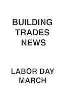 Building Trades News Labor Day March