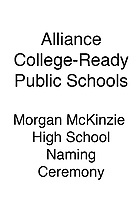 Alliance Morgan McKinzie HS Naming Ceremony