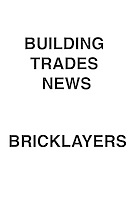 Building Trades News Bricklayers