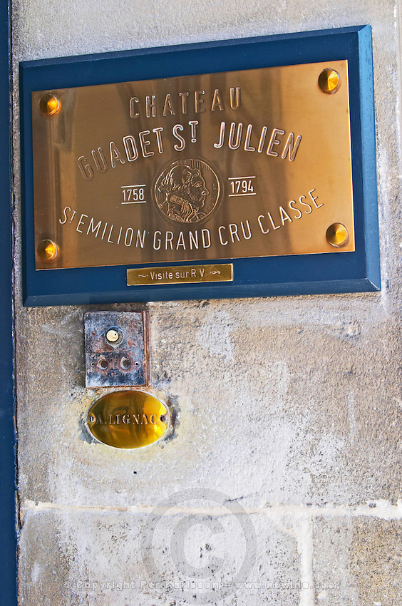 Polished Brass sign indicating the offices of Chateau Guadet Saint Julien Saint Emilion Grand Cru Classe, in the Saint Emilion village main street Saint Emilion Village Bordeaux Gironde Aquitaine France