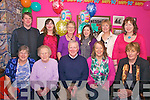 90 years young.At Kathy's Bar in  Brandon on Saturday night Maureen Murphy celebrated her birthday with family and friends.Back;James Glancy,Valerie Fitzgerald,Linda Fitzgerald, Helen Glancy, Mary Murphy, Bernadette Fitzgerald..Front;Kathleen Glancy,Maureen Murphy,Mike Fitzgerald,Sheila Fitzgerald, Pauline Kerin.