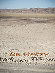 Be Happy--message along U.S. 50 as it passes through Eightmile Flat east of Fallon on its way east to Austin