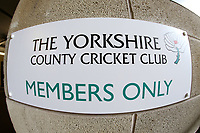 General view of the Members Only sign during Yorkshire CCC vs Essex CCC, Specsavers County Championship Division 1 Cricket at Emerald Headingley Cricket Ground on 14th April 2018