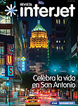 Interjet magazine cover of downtown San Antonio, Texas and the Tower Life Building.  Interjet is a Mexican airline.