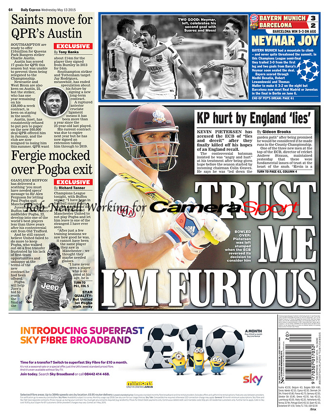 Daily Express (Back Page) 13-May-2015 - 'BOWLED OVER: Pietersen was left stumped when the ECB reversed its decision to consider him' - Photo by Rob Newell (Digital South)