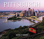 """Pittsburgh: A Renaissance City"", published Schiffer Publishing Ltd. $19.99 + $3.99 Shipping. PA. residents must add 6% PA. Sales Tax"
