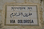 Israel, Jerusalem Old City, a street sign at the Via Dolorosa