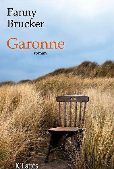 Garonne, a novel by Fanny Brucker. Cover image by Dave Walsh/Millennium Images. Photograph made on Bull Island, Dublin.