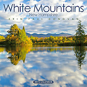 Front cover of the 2015 White Mountains, New Hampshire calendar by ScenicNH Photography LLC | Erin Paul Donovan. It can be purchased here: http://bit.ly/1audUBp
