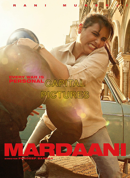 POSTER ART<br /> in Mardaani (2014) <br /> *Filmstill - Editorial Use Only*<br /> CAP/NFS<br /> Image supplied by Capital Pictures