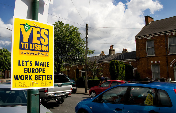"Editorial Use Only: .""Let's Make Europe Work Better - For the Rich"".Defaced poster for the Yes campaign on Clonliffe Road, Dublin's north city, during Friday rush hour. ..The vote takes places on 12 June 2008. As of June 6th, the no-vote was reportedly overtaking the yes campaign.."