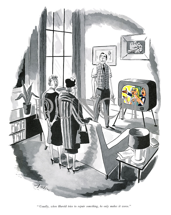 """Usually, when Harold tries to repair something, he only makes it worse."" (a cartoon showing a pair of women and a colour TV- colour transmissions were not commercially available in Britain at the time)"