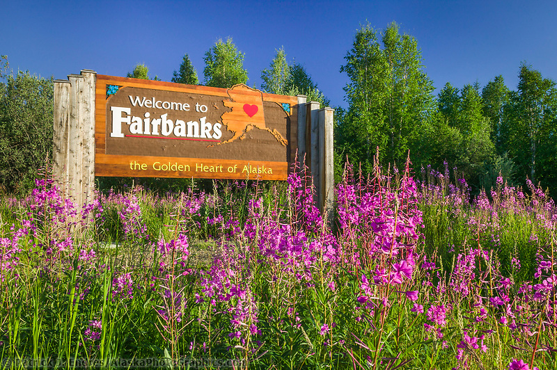 Welcome to Fairbanks sign, Fireweed, Fairbanks, Alaska