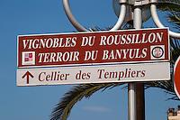 Street sign: Cellier des Templiers. Banyuls sur Mer, Roussillon, France