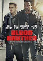 BLOOD BROTHER (2018)<br /> Poster<br /> *Filmstill - Editorial Use Only*<br /> CAP/FB<br /> Image supplied by Capital Pictures