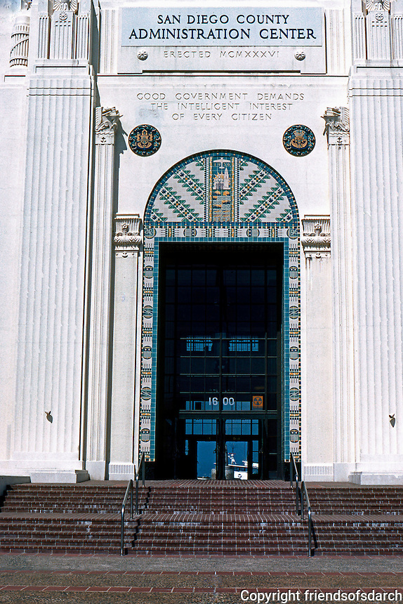 San Diego: San Diego City/County Building. Entrance. (Good Government Demands the Intelligent Interest of Every Citizen.)  NRHP 1988. (Photo '80)
