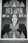 Patti LuPone poster billboard  for Patti LuPone at the Savoy May 6 - May 10 on May 1, 1981 at Times Square in New York City.