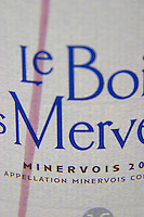 Le Bois des Merveilles. The forest of wonders with a streak of red wine on the label. Domaine Jean Baptiste Senat. In Trausse. Minervois. Languedoc. France. Europe.